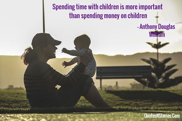 Spending time with children is more important than spending money on children
